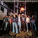 Southside Johnny & the Asbury Jukes: This Time It's For Real – 1977